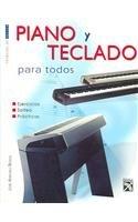 Piano Y Teclado / Piano and Keyboard (Tecnicas de Musica / Music Techniques)