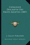 catalogue-descriptif-des-fruits-adoptes-1887