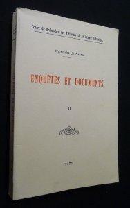 Enqutes et documents tome II
