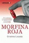 """Morfina Roja: Toda la verdad sobre el caso del doctor Montes, las """"sedaciones terminales' y la eutanasia que promueve el PSOE"""