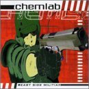 East Side Militia by Chemlab -