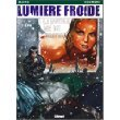 Lumière froide, tome 1