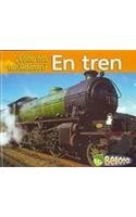 En Tren = By Train (Como Nos Trasladamos?/getting Around) por Cassie Mayer