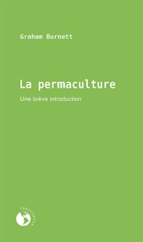 La permaculture: Une brève introduction (Résilience) par Graham Burnett
