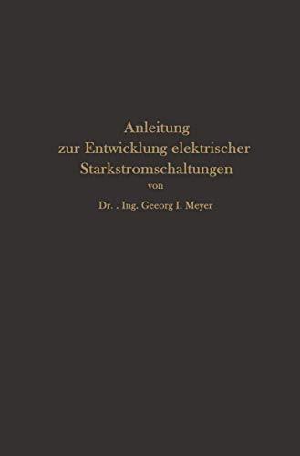 Anleitung zur Entwicklung elektrischer Starkstromschaltungen -