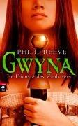 Buchseite und Rezensionen zu 'Gwyna - Im Dienste des Zauberers' von Philip Reeve