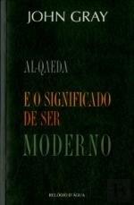 Al Qaeda e il significato della modernit. Postfazione di Sebastiano Maffettone.