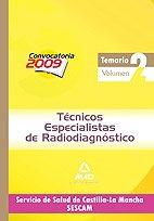 Técnicos Especialistas De Radiodiagnóstico Del Servicio De Salud De Castilla-La Mancha (Sescam). Temario Específico Volumen Ii