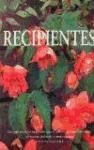 Recipientes. (Naturaleza y jardinería) por David Squire