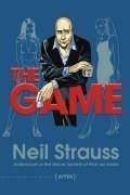 The Game: Undercover in the Secret Society of Pick-up Artists by Strauss, Neil (2005) Hardcover