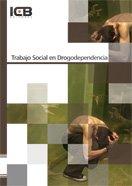 Trabajo Social en Drogodependencia por ICB Editores