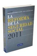 La Reforma de la Seguridad Social (Monografía)
