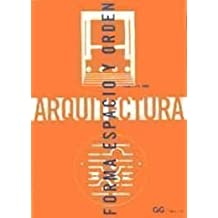 Arquitectura: Forma Espacio y Orden (Spanish Edition) by Francis D. K. Ching (2006-06-02)