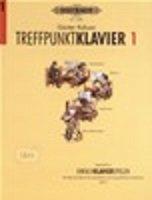 Treffpunkt Klavier 1 -Begleitheft zu Einfach Klavier spielen, Band 1-[Musiknoten]Kaluza, Günter