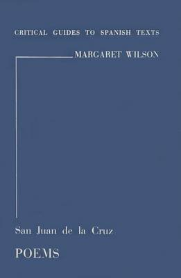 [San Juan de la Cruz: Poems] (By: Margaret Wilson) [published: December, 1975] San Juan De La Cruz