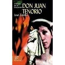 Don Juan Tenorio (Clásicos de la literatura universal)