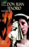 Don Juan Tenorio (Clasicos De La Literatura/Classics in Literature (Spanish)) por Jose Zorrilla