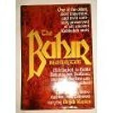 The Bahir: An Ancient Kabbalistic Text Attributed to Rabbi Nehuniah Ben Hakana- First Century- C. E.