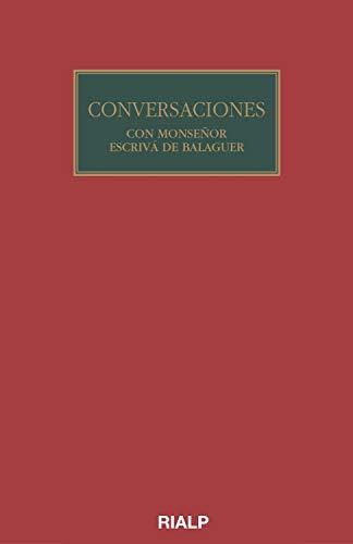Conversaciones con Mons. Escrivá de Balaguer (Libros de Josemaría Escrivá de Balaguer) por Josemaría Escrivá de Balaguer