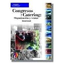 Congresos y Catering Organizacion y Ventas / Catering Sales and Convention Services