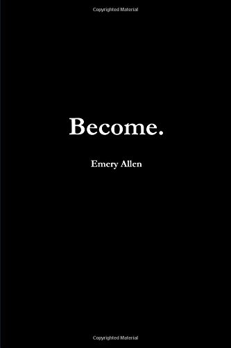Become. por Emery Allen