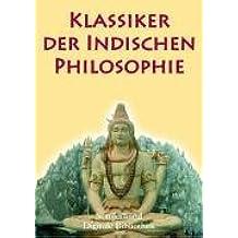 Klassiker der indischen Philosophie
