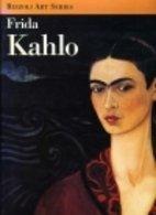 Frida Kahlo (Rizzoli Art Series) by Hayden Herrera (1992-10-15)