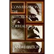 Conversations: Autobiography of Surrealism