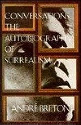 Conversations: Autobiography of Surrealism