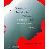 Dialektisch-Behaviorale Therapie der Borderline-Persönlichkeitsstörung