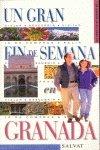 Fin de semana - Granada (Un Gran Fin De Semana...)