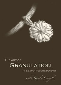 Art of Granulation, Vol. I: A Fine Silver Rosette Pendant (Dvd) (Volle Rosette)