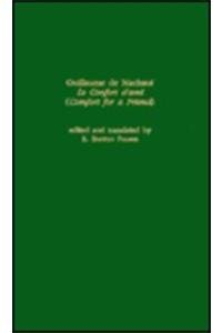 Guillaume de Machaut: Le Confort D'Ami (Comfort for a Friend) (Garland Library of Medieval Literature) Continental Garland