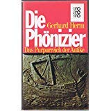 Die Phönizier (5211 336). Das Purpurreich der Antike. - Gerhard Herm