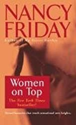 [Women on Top] (By: Nancy Friday) [published: June, 1993]