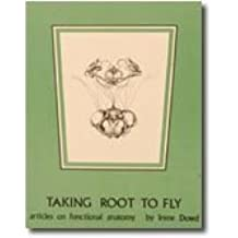 Taking Root to Fly: Articles on Functional Anatomy