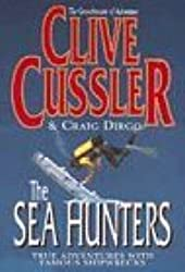 The Sea Hunters by Clive Cussler (1996-11-04)