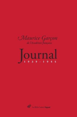 Journal (1939-1945) de Maurice Garon de l'Acadmie franaise (15 mai 2015) Reli