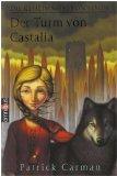 Die Geheimnisse von Elyon Bd. 2: Der Turm von Castalia, Omnibus 21684 ; 9783570216842