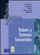 Robots y sistemás sensoriales (Fuera de colección Out of series)