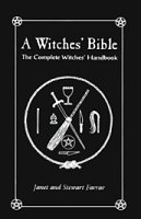 Witches` Bible, The Complete Witches` Handbook by Farrar/Farrar