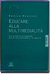 Educare alla multimedialità
