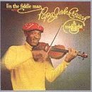 I'm the Fiddle Man by Papa John Creach