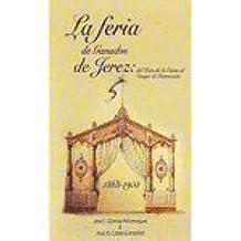 La Feria De Ganados De Jerez. Del Hato De La Carne Al Campo De Instrucción. 1868-1903