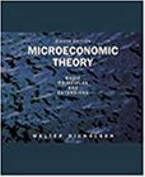 Microeconomic Theory: Basic Principles and Extensions by Walter Nicholson (2001-10-26)