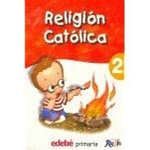 Proyecto ruah. religion catolica, 2 educacion primaria