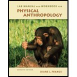 Lab Manual & Workbook for Physical Anthropology, 7th Edition