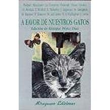 A favor de nuestros gatos (La cuna de Ulises)