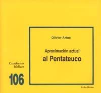 Aproximación actual al Pentateuco: Cuaderno Bíblico 106 (Cuadernos Bíblicos)