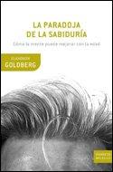 Descargar Libro La paradoja de la sabiduría: Cómo la mente puede mejorar con la edad (Drakontos Bolsillo) de Elkhonon Goldberg